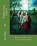 Embracing Christ, Teri Metts, 1463732015