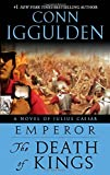 The Death of Kings (Emperor, Book 2)