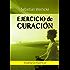 Ejercicio de Curación (Spanish Edition)