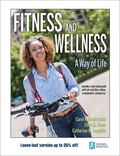 Fitness and Wellness: A Way of Life