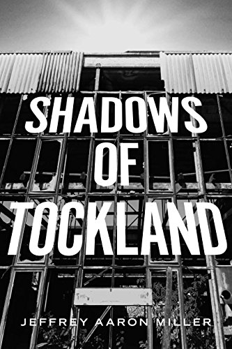 Book: Shadows of Tockland by Jeffrey Aaron Miller