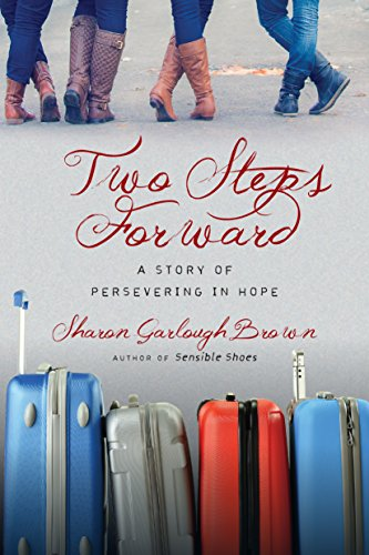 Family Advent Prayer - Two Steps Forward: A Story of Persevering in Hope (Sensible Shoes Series)
