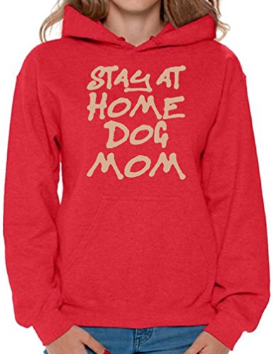 Awkward Styles Women's Stay At Home Dog Mom Graphic Hoodie Tops For Dog Lovers Red XL