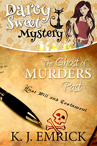 The Ghost of Murders Past (A Darcy Sweet Cozy Mystery Book 23) by [Emrick, K.J.]