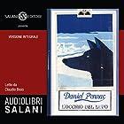 L'occhio del lupo | Livre audio Auteur(s) : Daniel Pennac Narrateur(s) : Claudio Bisio