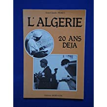 L'ALGERIE 20 ANS DEJA