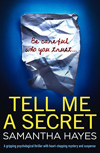 Tell Me A Secret: A gripping psychological thriller with heart-stopping mystery and suspense cover