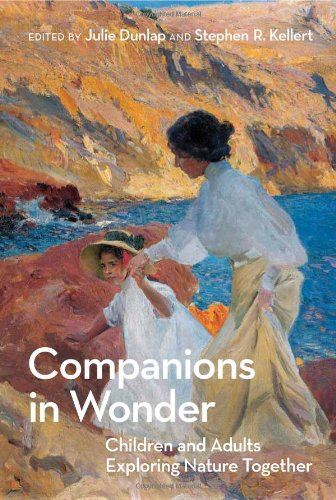 Companions in Wonder: Children and Adults Exploring Nature Together (The MIT Press)