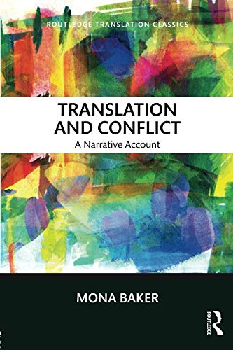 Translation and Conflict (Routledge Translation Classics)