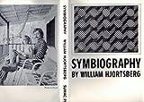 Symbiography, William Hjortsberg, 0912090294