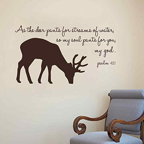 BATTOO Bible Verse Wall Decal Quotes - Psalm 42:1 As the deer pants for streams of water, so my soul pants for you, my god. - Christian Scripture Decals(brown, 13