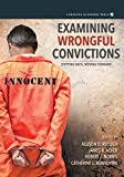 img - for Examining Wrongful Convictions: Stepping Back, Moving Forward book / textbook / text book