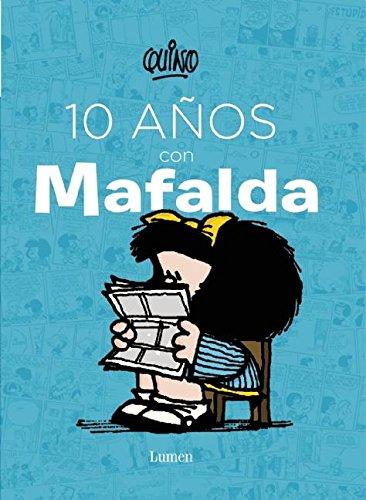 10 años con Mafalda / 10 years with Mafalda (Spanish (Comic Con Characters)