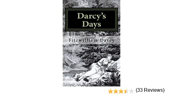 Darcys days kindle edition by fitzwilliam darcy literature darcys days kindle edition by fitzwilliam darcy literature fiction kindle ebooks amazon fandeluxe Choice Image