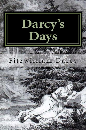 Darcys days kindle edition by fitzwilliam darcy literature darcys days by darcy fitzwilliam fandeluxe Choice Image