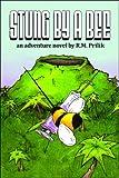 Stung by a Bee by R. M. Prilik (2008-10-06)