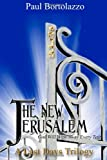 The New Jerusalem, Paul Bortolazzo, 0967568331