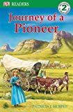 DK Readers L2: Journey of a Pioneer (DK Readers Level 2)