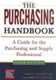 img - for The Purchasing Handbook: A Guide for the Purchasing and Supply Professional book / textbook / text book