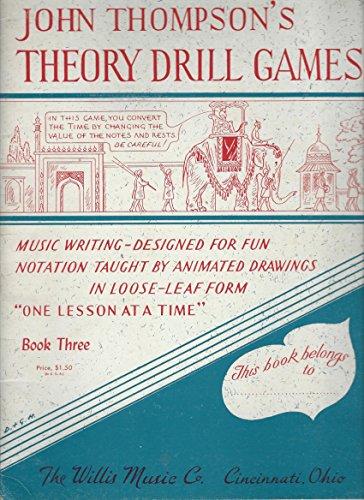 John Thompson's Theory Drill Games, Book 3