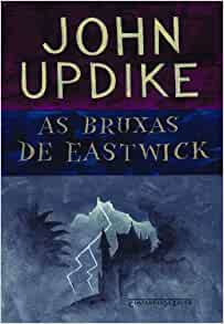 Bruxas de Eastwick (Ed. De Bolso) - Witches Of East (Em Portugues do