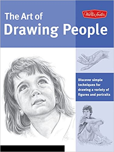 Art Of Drawing People Discover Simple Techniques For Drawing A