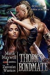 Thorn's Bondmate (Zarronian Warriors Book 2)