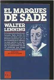 El Marqués de Sade: Amazon.es: Walter Lenning: Libros