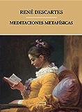Meditaciones Metafísicas [con índice]
