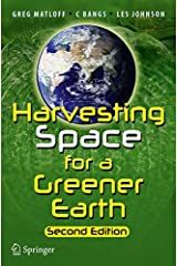 Harvesting Space for a Greener Earth Paperback