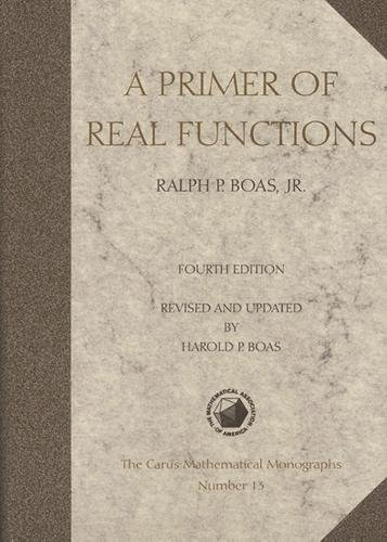 A Primer of Real Functions (Mathematical Association of America Textbooks)