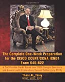 The Complete One-Week Preparation for the CISCO CCENT/CCNA ICND1 Exam 640-822, Thaar AL_Taiey, 1450237053