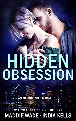 Hidden Obsession by Maddie Wade and India Kells
