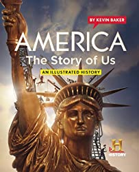 America: The Story of Us: an Illustrated History
