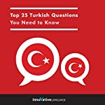 Top 25 Turkish Questions You Need to Know    Innovative Language Learning LLC