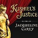 Kushiel's Justice Hörbuch von Jacqueline Carey Gesprochen von: Simon Vance