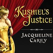 Kushiel's Justice | Jacqueline Carey