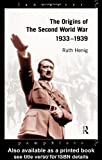 The Origins of the Second World War 1933-1939 (Lancaster Pamphlets)