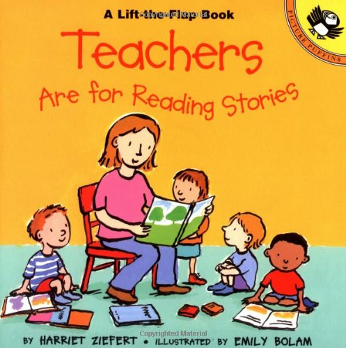 Teachers are for Reading Stories (Lift-the-Flap, Puffin)