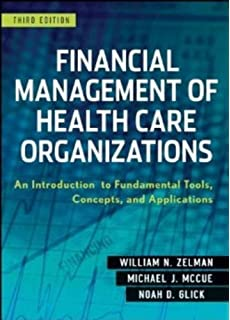 Financial management of health care organizations an introduction financial management of health care organizations an introduction to fundamental tools concepts and applications fandeluxe Choice Image