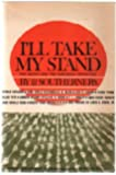 I'll Take My Stand (The South and the Agrarian Tradition By 12 Southerners)