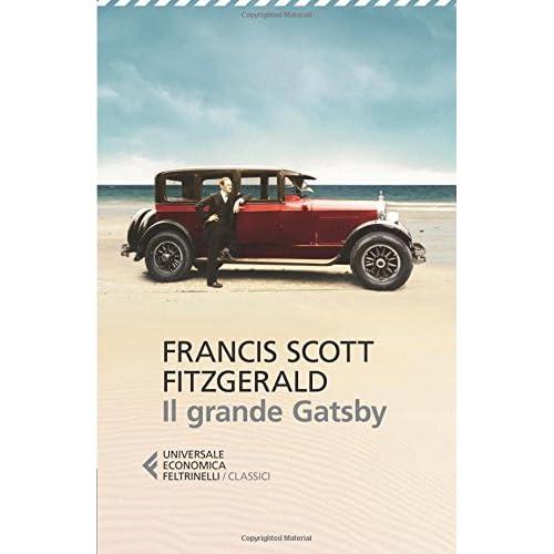 Il Tempo Ritrovato Il Grande Gatsby Un Meraviglioso: Universale Economica Feltrinelli: Amazon.it