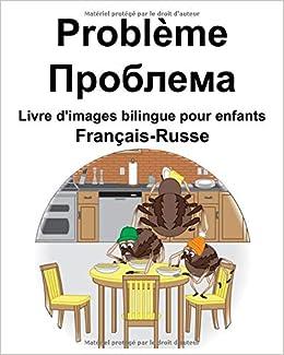 Francais Russe Probleme Problema Livre D Images Bilingue