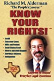 Know Your Rights!: Answers to Texans' Everyday Legal Questions