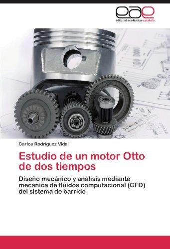 Descargar Libro Estudio De Un Motor Otto De Dos Tiempos Carlos Rodr Guez Vidal