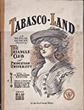 img - for Tabasco-Land - A Musical Comedy Presented by the Triangle Club of Princeton University - 1906 - Musical Score book / textbook / text book
