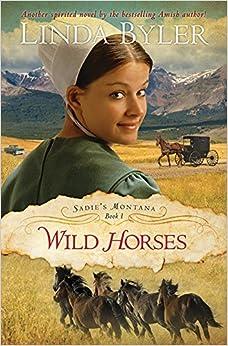 Wild Horses (Sadie's Montana)