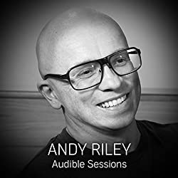 FREE: Audible Sessions with Andy Riley