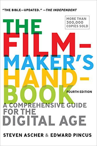 Pdf eBooks The Filmmaker's Handbook: A Comprehensive Guide for the Digital Age: 2013 Edition