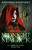 Midnight Magick: A New Adult Urban Fantasy (Amber Lee Mysteries Book 1)